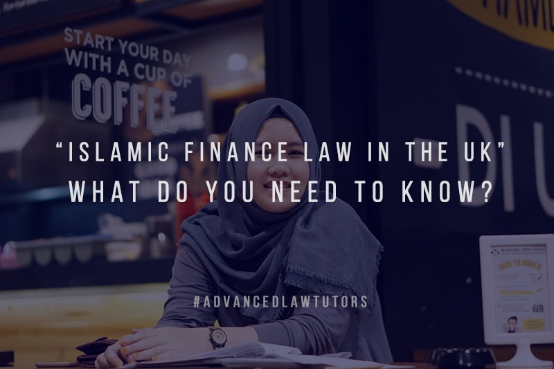 Islamic Finance Law in the UK