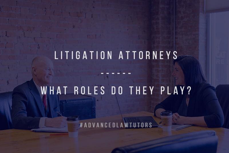 litigation attorney roles