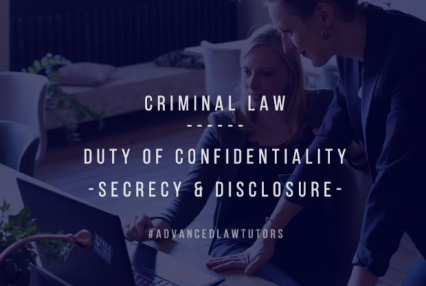 Duty of Confidentiality- Secrecy & Disclosure