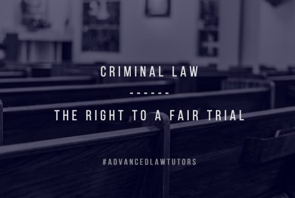 Criminal law- the right to a fair trial