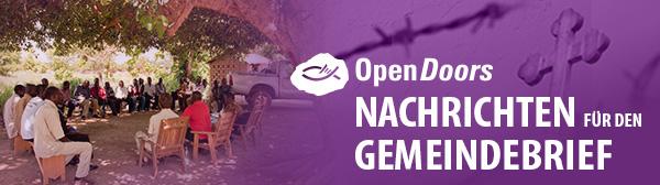 Open Doors Nachrichten für den Gemeindebrief