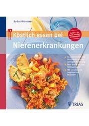 Unser Buchtipp aus dem TRIAS Verlag: Köstlich essen bei Nierenerkrankungen