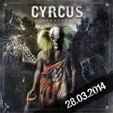 Cyrcus Coulrophobia Album