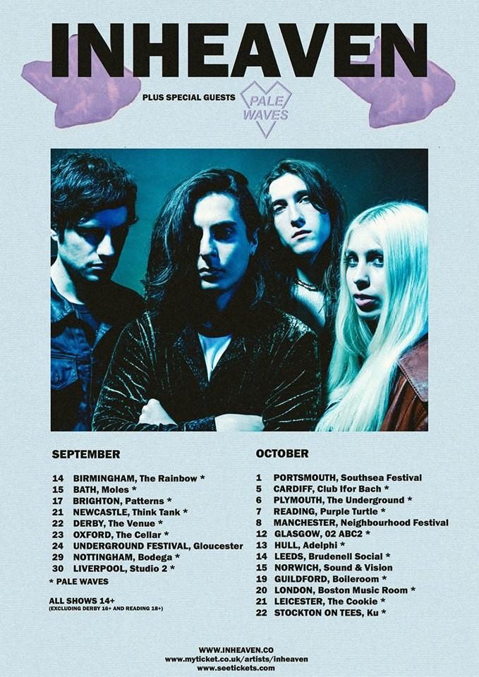 INHEAVEN // PALE WAVES UK TOUR