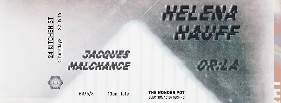 The Wonder Pot presents Helena Hauff