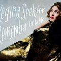 Regina Spektor - Remember Us to Life artwork