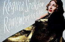 Regina Spektor - Remember Us to Life artwork
