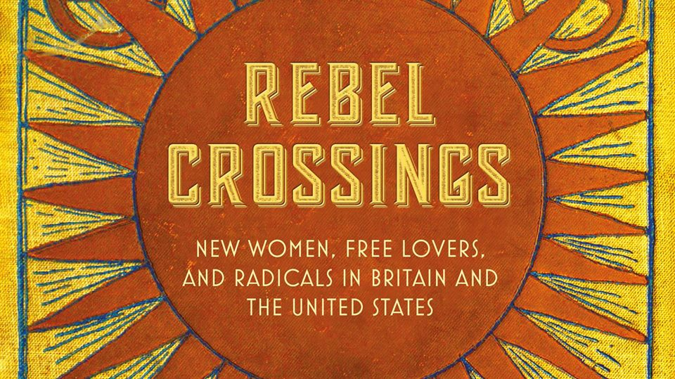 Rebel Crossings by Sheila Rowbotham