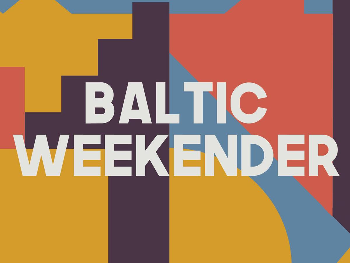 Baltic Weekender