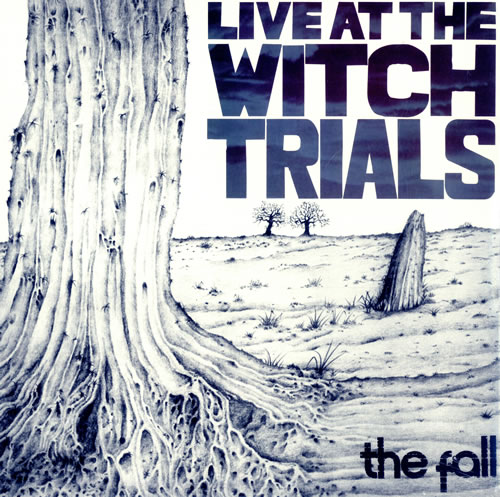 THE_FALL_LIVE+AT+THE+WITCH+TRIALS-495827