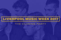 Liverpool Music Week 2017 closing party headlined by Everything Everything