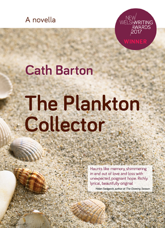 The Plankton Collector by Cath Barton (Rarebyte/New Welsh Review)