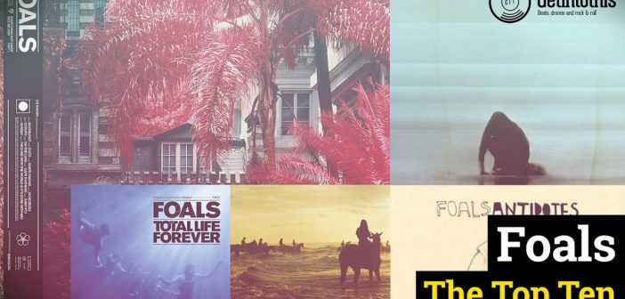 Foals: Top 10 tracks from a totally distinctive band