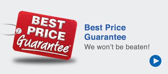 Best Price Guarantee - We Won't be Beaten!