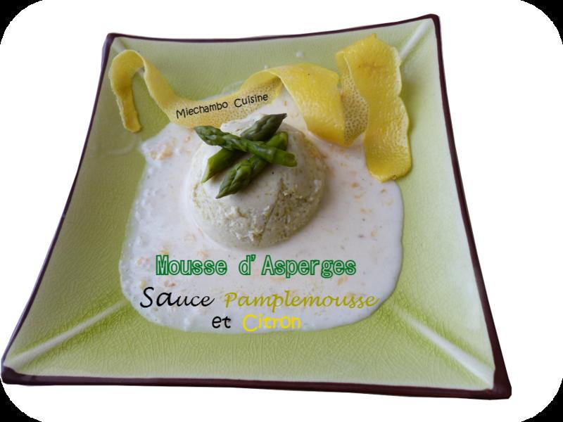 recettes de mousse par miechambo cuisine mousse d 39 asperges sauce au pamplemousse et citron. Black Bedroom Furniture Sets. Home Design Ideas