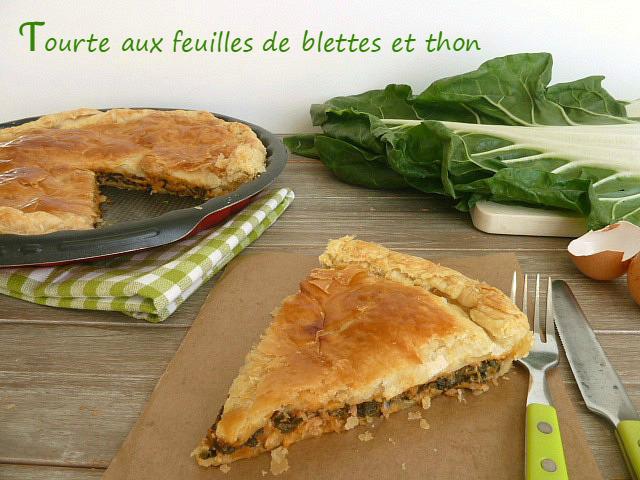 Recettes de thon par les petits secrets de lolo tourte aux feuilles de blettes et au thon - Cuisiner les feuilles de blettes ...