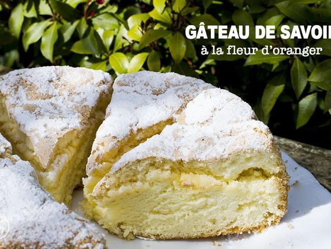 Gateau De Savoie A La Fleur D Oranger Recette Par Cupy