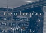 A review of The Other Place, Broughton