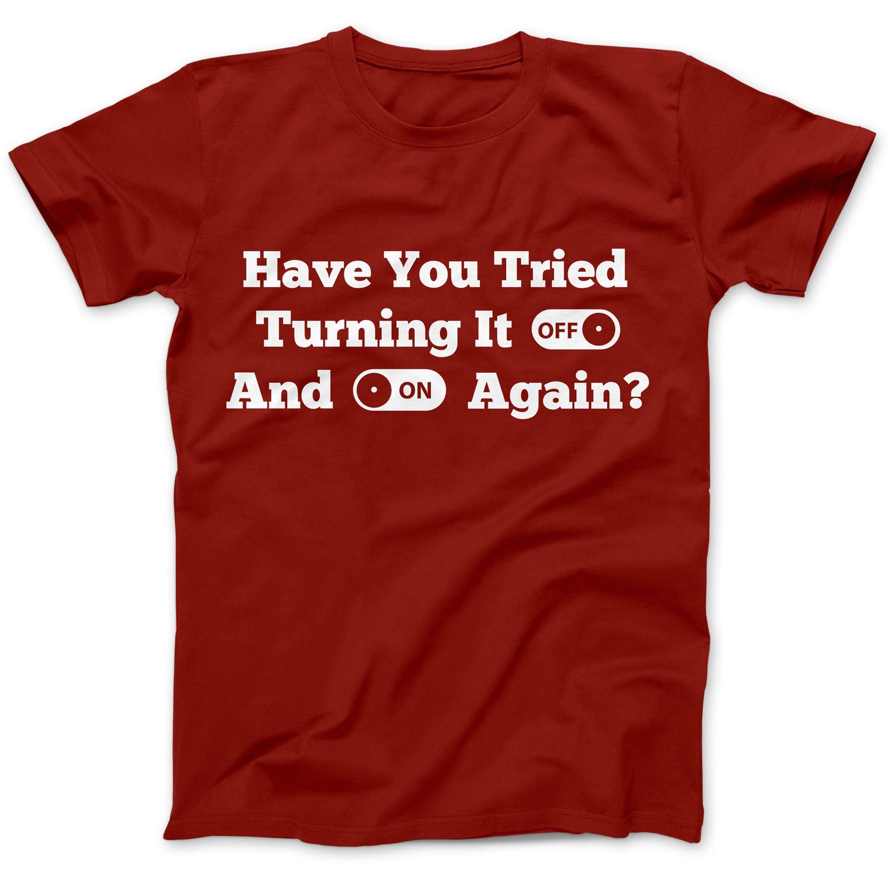 Support informatique Désactiver et sur une nouvelle fois Drôle T-shirt 100/% Premium Coton Cadeau PC