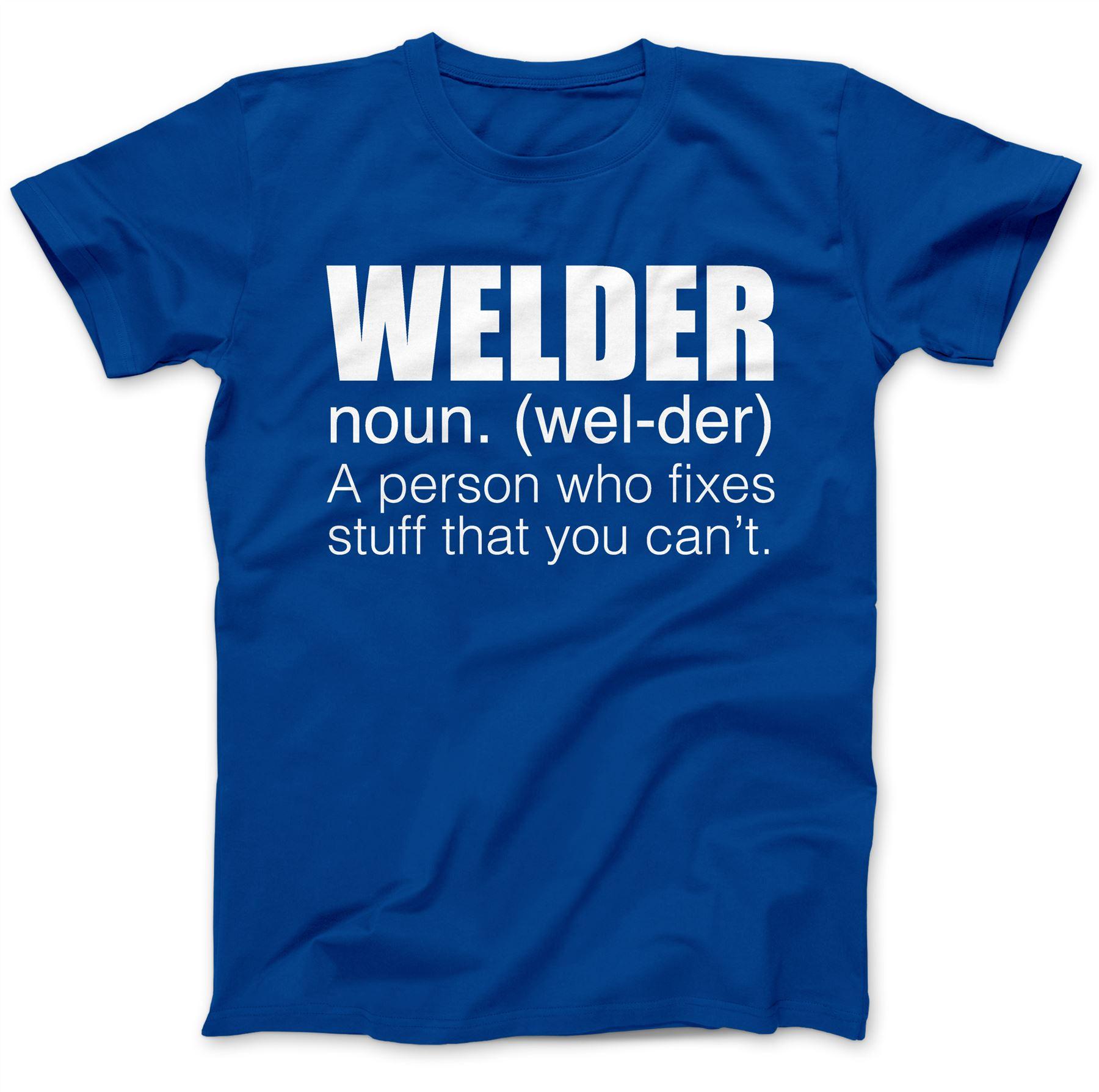 Welder T-Shirt 100/% Premium Cotton Engineer Mig Funny Gift Present
