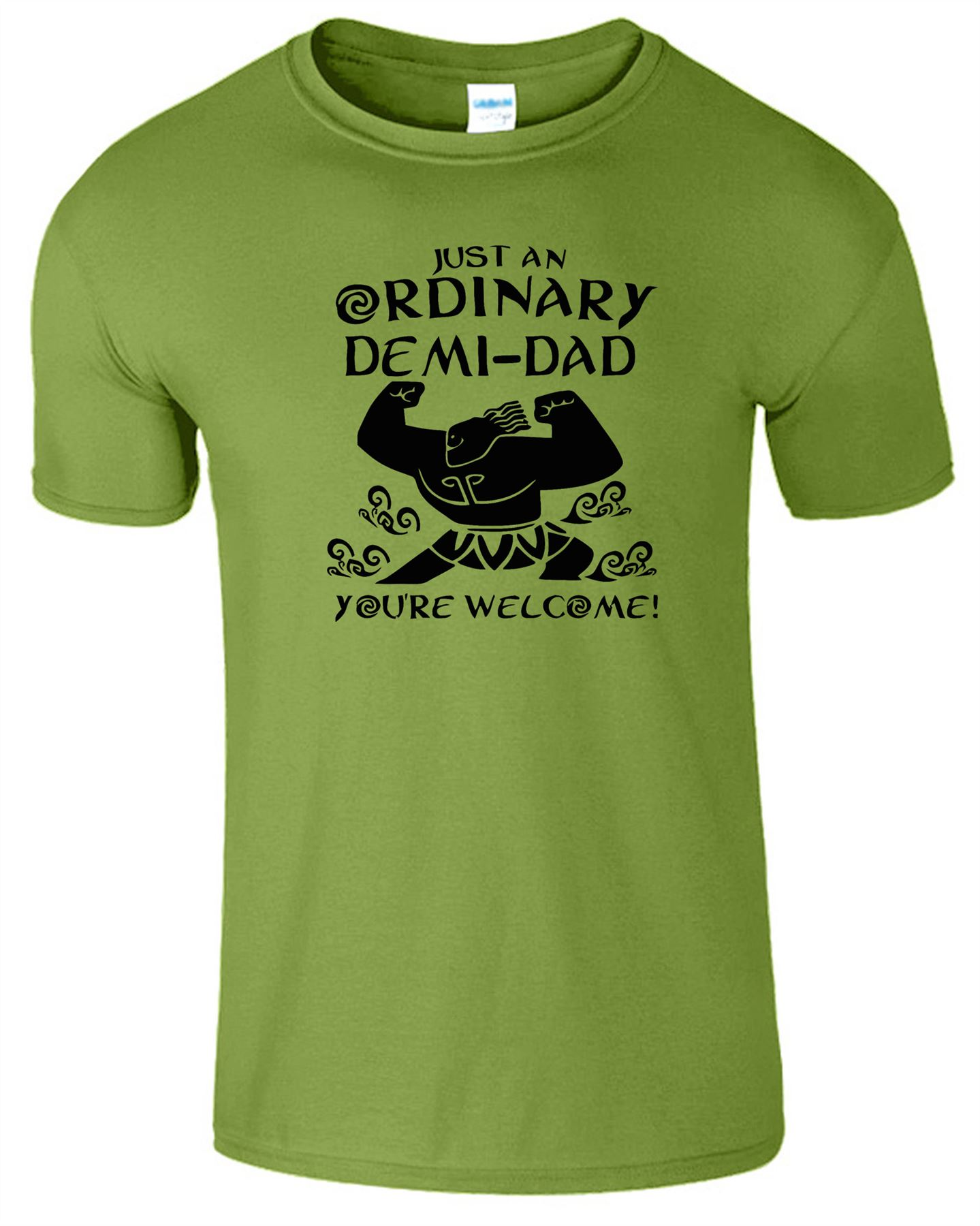 Fathers Day T-Shirt Just An Ordinary Demi-Dad You/'re Welcome Mens Orange TShirt