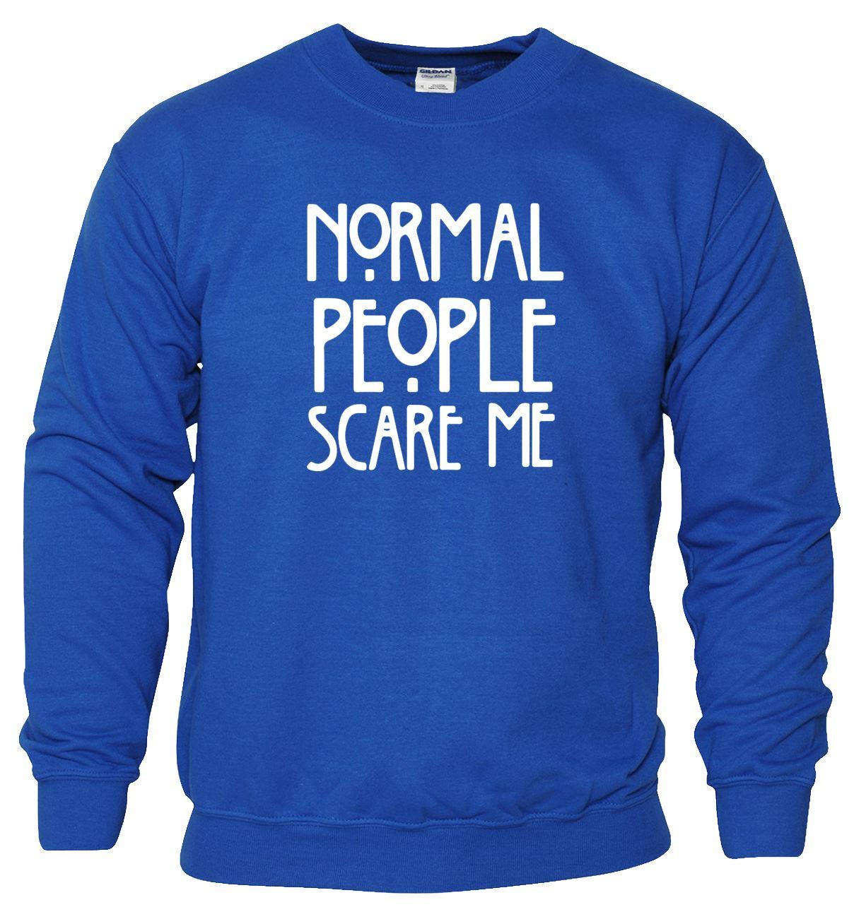 Le persone normali MI spaventano Con Cappuccio Maglione Dope Maglione Felpa American Divertente