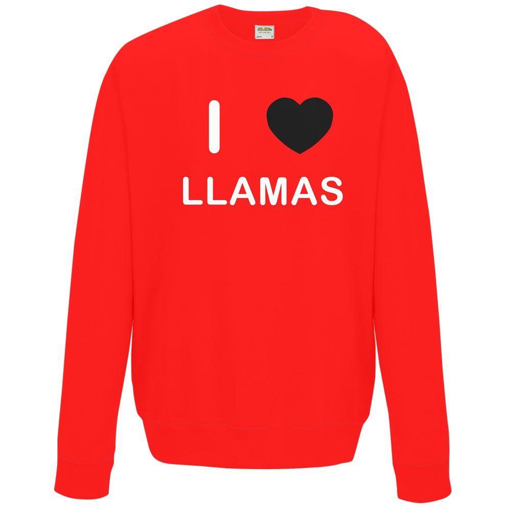 I Love Llamas Quality Sweatshirt Jumper Choose Colour