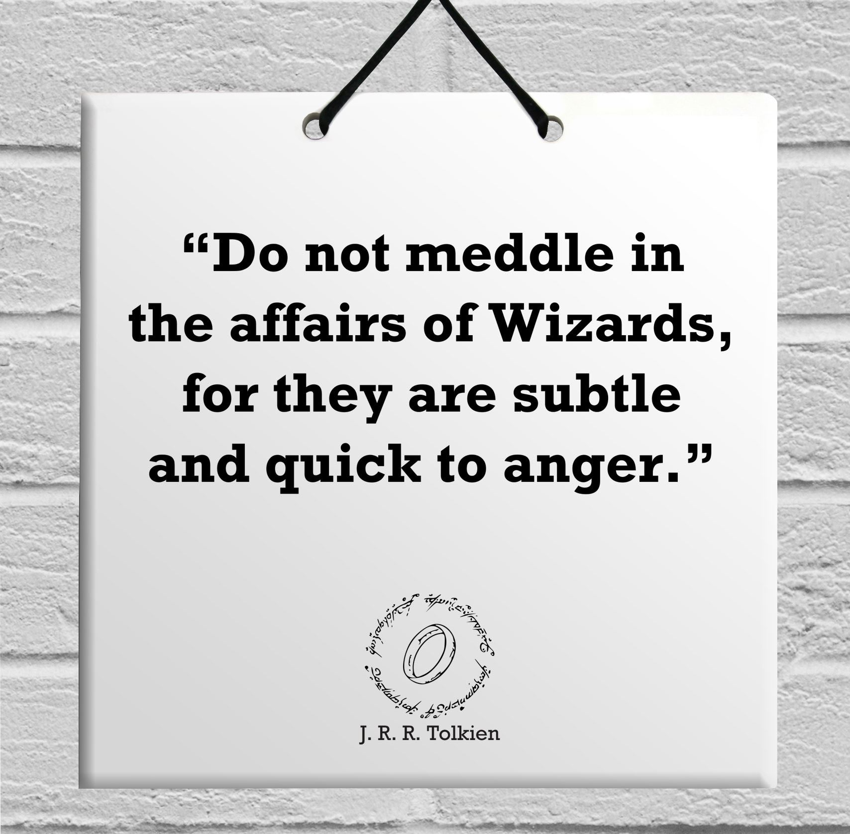 Tolkien Quote Wooden Wall Hanging TILE Plaque Home Decor Gift Sign R J R