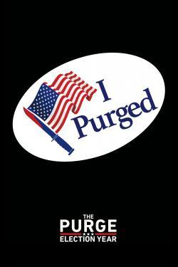 The Purge: Election Year - Now Playing In Theaters