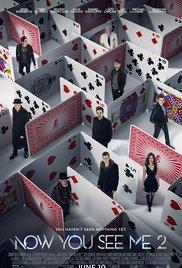 Now You See Me 2 - Now Playing In Theaters