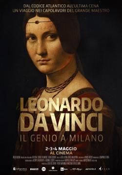 Leonardo Da Vinci - Il genio a Milano - Cartelera