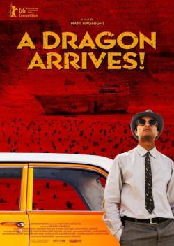A Dragon Arrives! - Film in Teatri