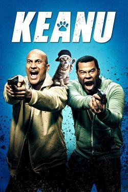 Keanu - Now Playing In Theaters