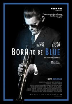 Born to Be Blue - Now Playing In Theaters