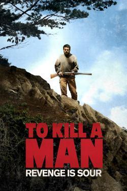 Matar a un hombre(2014) - Cartelera