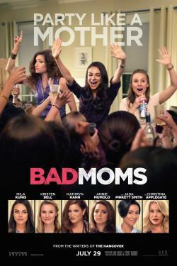 Bad Moms - Cartelera