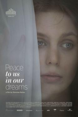 Peace to Us in Our Dreams - Cartelera