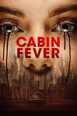 Cabin Fever - Cartelera