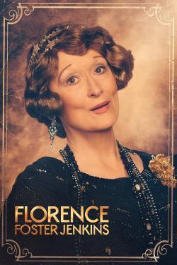 Florence Foster Jenkins - Cartelera
