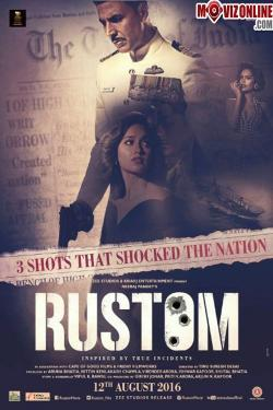 Rustom - Now Playing In Theaters