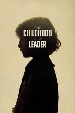 The Childhood of a Leader - Now Playing In Theaters
