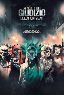 La notte del giudizio - Election Year - Film in Teatri