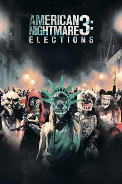 American Nightmare 3: Élections - A l'affiche