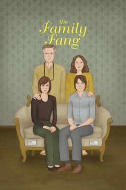 La famiglia Fang - Film in Teatri
