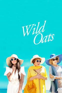 Wild Oats - Movies In Theaters