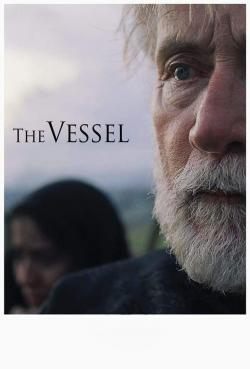The Vessel - Movies In Theaters