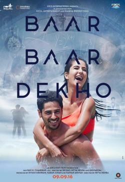 Baar Baar Dekho - Now Playing In Theaters