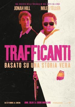 Trafficanti - Film in Teatri