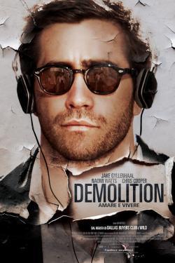 Demolition: Amare e vivere - Film in Teatri