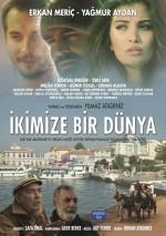 İkimize Bir Dünya - Vizyondaki Filmler